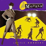 The Motels, Little Robbers
