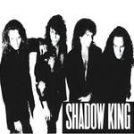 Shadow King, Shadow King