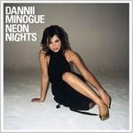 Dannii Minogue, Neon Nights