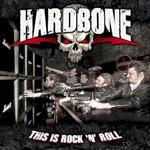 Hardbone, This Is Rock 'n' Roll