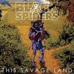 Black Spiders, This Savage Land