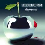 Sideburn, Cherry Red