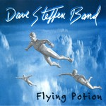 Dave Steffen Band, Flying Potion