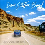 Dave Steffen Band, Half A Million Miles