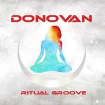 Donovan, Ritual Groove