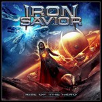 Iron Savior, Rise Of The Hero