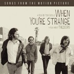 The Doors, When You're Strange: Songs From the Motion Picture mp3