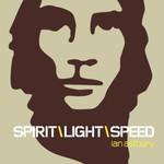 Ian Astbury, Spirit\Light\Speed
