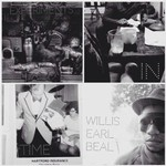 Willis Earl Beal, Experiments In Time