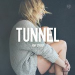 Amy Stroup, Tunnel