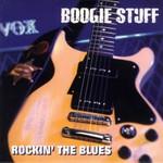 Boogie Stuff, Rockin' The Blues