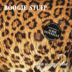 Boogie Stuff, ... Still Rough'n Wild 2