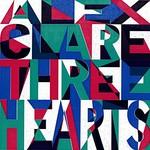 Alex Clare, Three Hearts