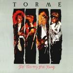Torme, Die Pretty, Die Young