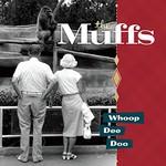 The Muffs, Whoop Dee Doo