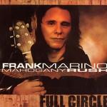 Frank Marino, Full Circle