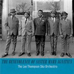 The Lee Thompson Ska Orchestra, The Benevolence of Sister Mary Ignatius