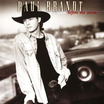 Paul Brandt, Calm Before the Storm