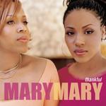 Mary Mary, Thankful