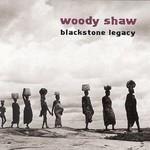 Woody Shaw, Blackstone Legacy mp3
