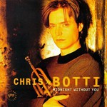 Chris Botti, Midnight Without You