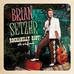 Brian Setzer, Rockabilly Riot! All Original