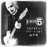 John 5, Careful With That Axe