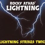 The Rocky Athas Group, Lightning Strikes Twice