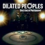 Dilated Peoples, Directors Of Photography