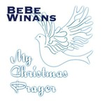BeBe Winans, My Christmas Prayer
