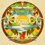 SOJA, Amid the Noise and Haste