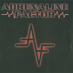 Adrenaline Factor, Adrenaline Factor