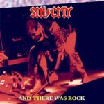 Sin City, And There Was Rock