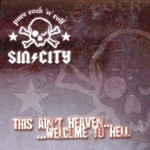 Sin City, This ain't Heaven... Welcome to Hell