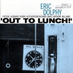 Eric Dolphy, Out To Lunch
