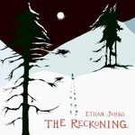 Ethan Johns, The Reckoning