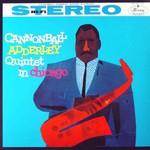 Cannonball Adderley & John Coltrane, Quintet in Chicago
