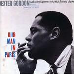 Dexter Gordon, Our Man In Paris