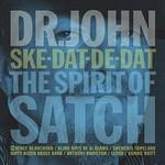 Dr. John, Ske-Dat-De-Dat: The Spirit of Satch
