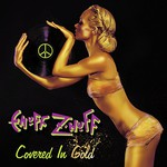 Enuff Z'Nuff, Covered in Gold