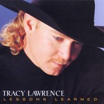 Tracy Lawrence, Lessons Learned