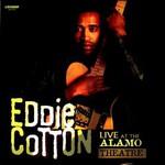Eddie Cotton, Live At The Alamo Theatre