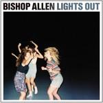 Bishop Allen, Lights Out