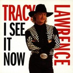 Tracy Lawrence, I See It Now