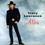 Tracy Lawrence, Alibis