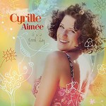 Cyrille Aimee, It's A Good Day mp3