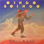 Oingo Boingo, Only A Lad
