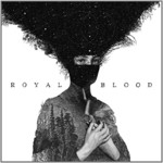 Royal Blood, Royal Blood mp3