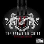 Korn, The Paradigm Shift (World Tour Edition)
