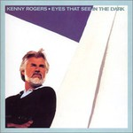 Kenny Rogers, Eyes That See In The Dark mp3